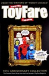Twisted Toyfare Theatre