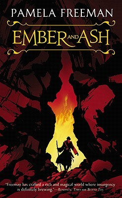 Ember and Ash by Pamela Freeman