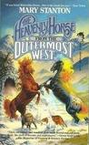 The Heavenly Horse From The Outermost West by Mary Stanton