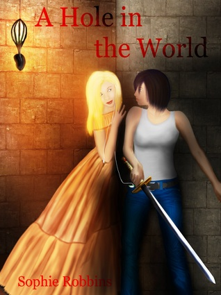 A Hole in the World by Sophie Robbins