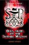 Gold, Babies and the Brothers Muldoon (Skulduggery Pleasant #2.5)