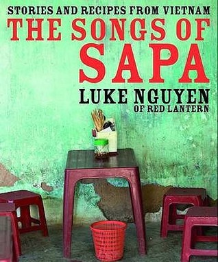 The Songs Of Sapa by Luke Nguyen