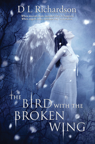 The Bird with the Broken Wing by D.L. Richardson