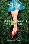 51/50 The Magical Adventures of a Single Life