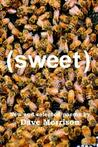 Sweet: New and Selected Poems by Dave Morrison