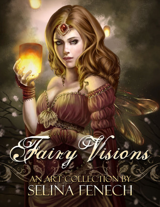 Fairy Visions by Selina Fenech