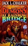 The Demons at Rainbow Bridge (Quintara Marathon,#1)