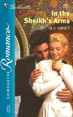 In the Sheikh's Arms by Sue Swift