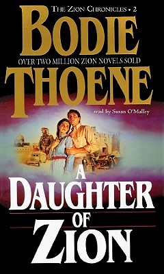 A Daughter Of Zion: Library Edition (Zion Chronicles)