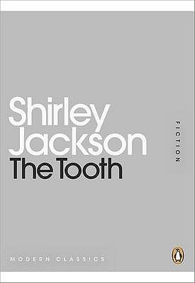 The Tooth by Shirley Jackson