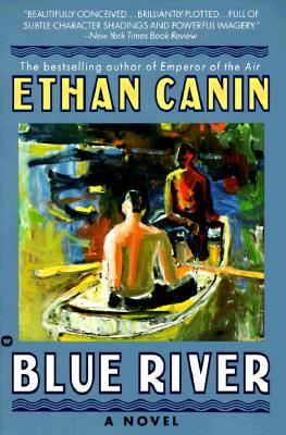 Blue River by Ethan Canin