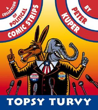 Topsy Turvy by Peter Kuper