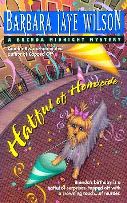 Hatful of Homicide by Barbara Jaye Wilson
