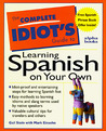 The Complete Idiot's Guide To Learning Spanish On Your Own
