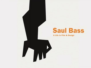 Saul Bass by Jennifer Bass