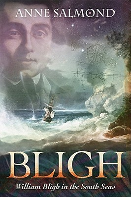 BLIGH by Anne Salmond