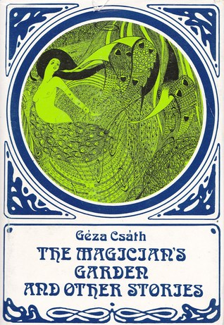 The Magicians Garden and Other Stories