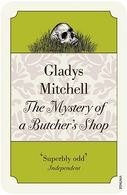 Read The Mystery of a Butcher's Shop (Mrs. Bradley #2) ePub by Gladys Mitchell