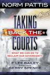 Taking Back the Courts: What We Can Do to Reclaim Our Sovereignty