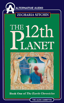 The Twelfth Planet by Zecharia Sitchin