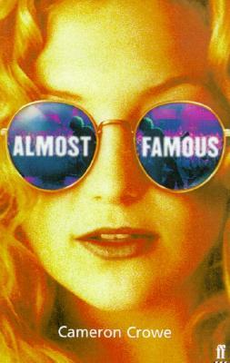 Almost Famous by Cameron Crowe