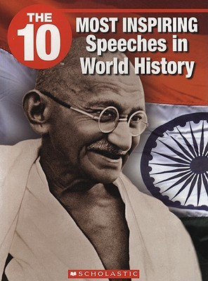 The 10 Most Inspiring Speeches in World History by David Suchanek