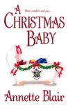A Christmas Baby by Annette Blair