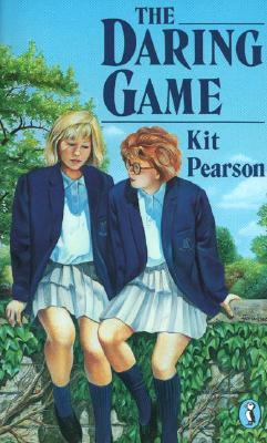 The Daring Game by Kit Pearson