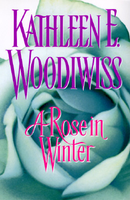 Rose in Winter  H by Kathleen E. Woodiwiss