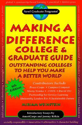 Making a Difference College & Graduate Guide: Outstanding Colleges to Help You Make a Better World