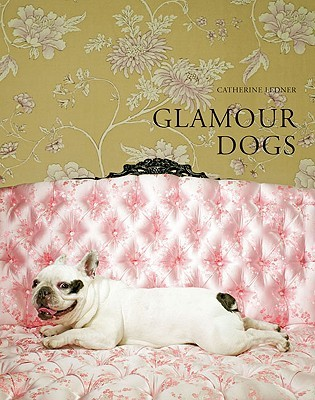 Glamour Dogs by Catherine Ledner