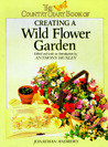Country Diary Book of Creating a Wild Flower Garden