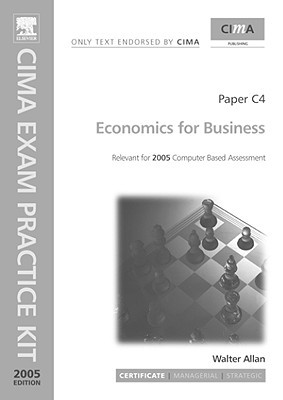 Cima Exam Practice Kit: Economics For Business (Cima Exam Practice Kit)