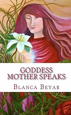 Goddess Mother Speaks