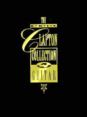 The Eric Clapton Collection for Guitar - Boxed Set by Eric Clapton