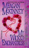 My Wicked Enchantress by Meagan McKinney