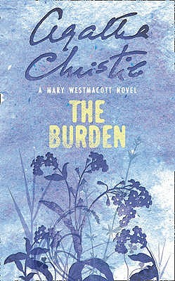 The Burden by Mary Westmacott