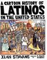 Cartoon History Of Latinos In The United States