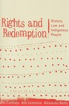 Rights and Redemption: History, Law and Indigenous People