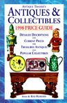 Antiques and Collectibles 1998 Price Guide