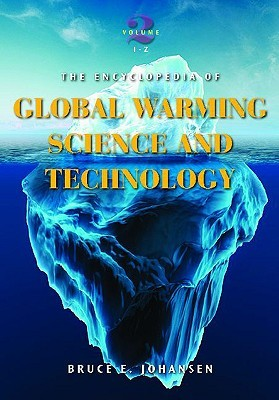 The Encyclopedia of Global Warming Science and Technology: Volume 2: I-Z