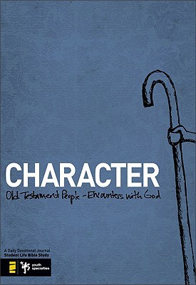 Character: Old Testament People   Encounters With God (Student Life Bible Study)
