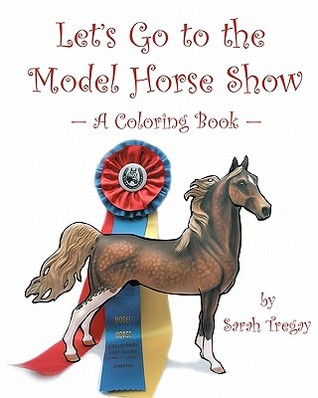 Let's Go to the Model Horse Show