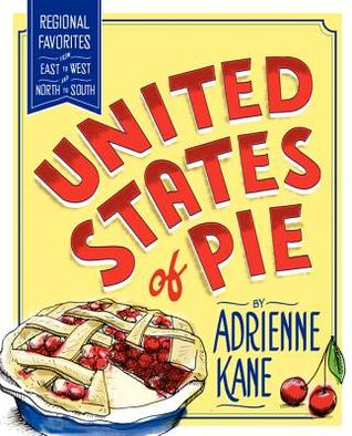 United States of Pie by Adrienne Kane