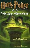 Harry Potter e o Prncipe Misterioso by J.K. Rowling