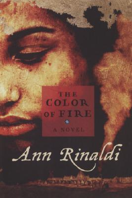 The Color of Fire by Ann Rinaldi