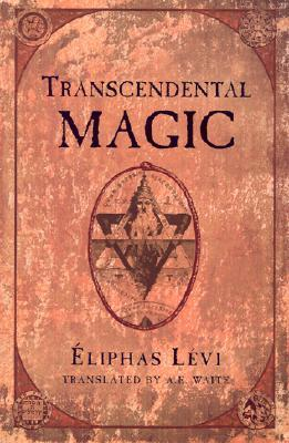 Transcendental Magic: Its Doctrine and Ritual