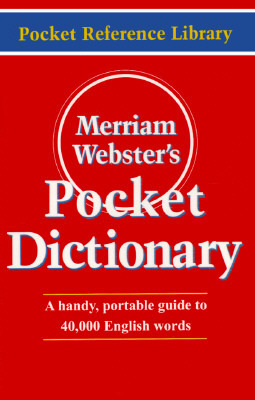 Merriam-Webster's Pocket Dictionary by Merriam-Webster