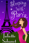 Sleeping with Paris (A Paris Romance)