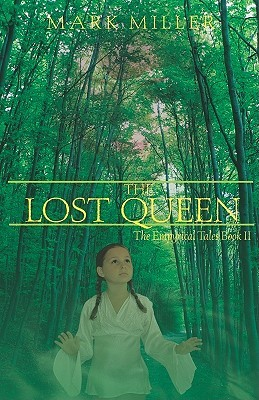 The Lost Queen by Mark  Miller